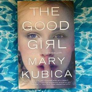 Other - The Good Girl by Mary Kubica Paperback Book